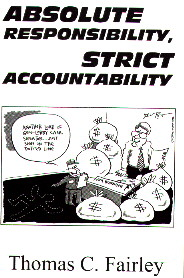 Absolute Responsibility, Strict Accountability by Thomas Fairley